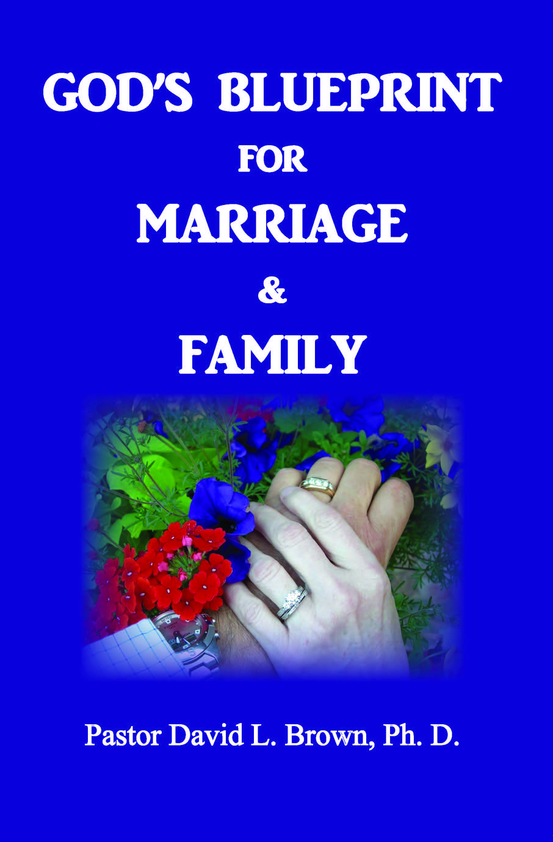 Brown books god has a blueprint for building strong successful marriages and families he has clearly drawn out that blueprint in the bible discover the truth in this malvernweather Choice Image